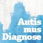 Autismus-Diagnose